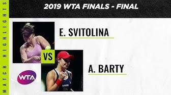 Ashleigh Barty v. Elina Svitolina | 2019 WTA Finals