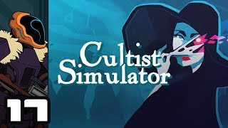 Let's Play Cultist Simulator - Part 17 - The Fine Line