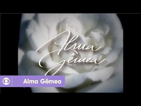 Alma Gêmea: reveja a abertura da novela da Globo