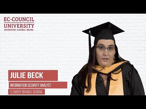 Julie Beck | Proud Graduate Of EC-Council University 2019 | Online Cybersecurity University