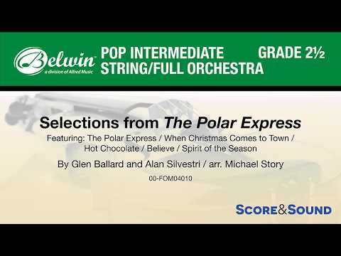 Selections from The Polar Express, arr. Michael Story – Score & Sound