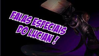 LOL! Você sabia? #1 - Falas Especiais do Lucian !