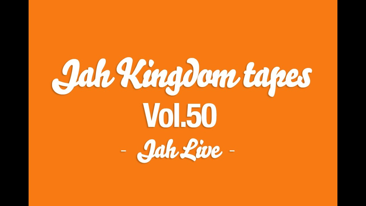 jah kingdom tapes