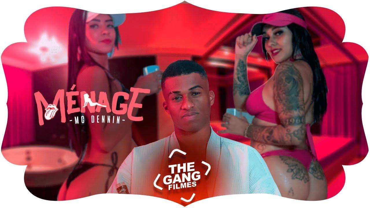 MC Dennin - Ménage (Video Clipe) Lançamento musica de funk 2019