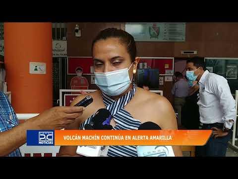 Autoridades mantienen la vigilancia al volcán Machín
