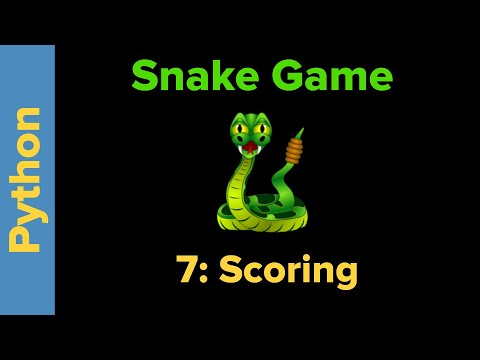 Snake Game in Python Part 7