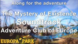 Europa-Park - The Mystery of Existence Soundtrack - Adventure Club of Europe