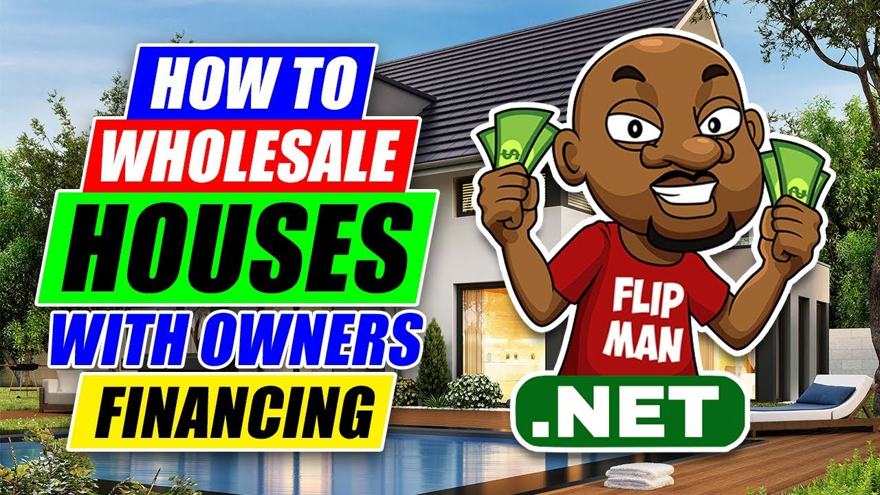 How To Wholesale Houses Using Owner Financing  Wholesaling Houses Step By  Step For Beginners