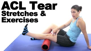 ACL Tear Stretches & Exercises - Ask Doctor Jo