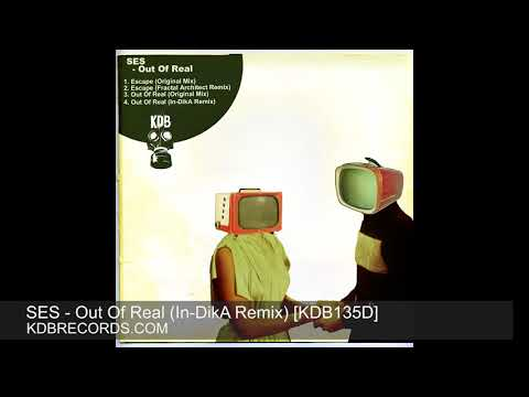 SES - Out OF Real (In DikA Remix)  [KDB135D]
