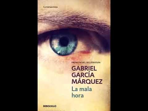 Audiolibro completo La mala hora Gabriel García Márquez