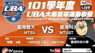 [UBA]101學年度男一級 預賽 臺灣體大 VS 臺灣科大 - SSUtv Live