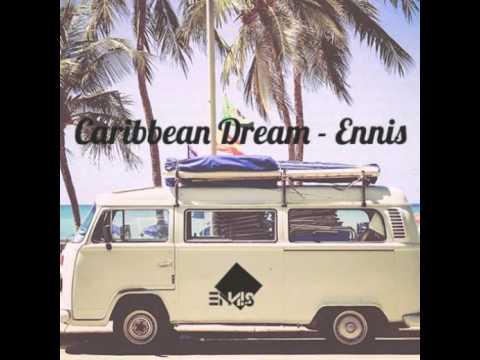 ENNIS - Caribbean Dream