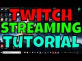 Twitch Streaming Tutorial - HOW TO STREAM TO TWITCH *QUICK N EASY* - Jack O'Neal -