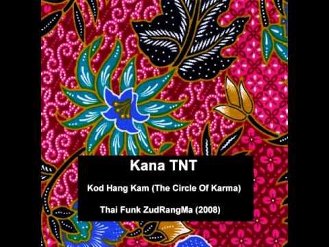 Kana TNT   Kod Hang Kam The Circle Of Karma