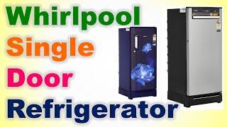 Top 7 Best Whirlpool Single Door Refrigerator In India 2020 With Price