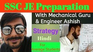 Crack SSC JE With the help of Mechanical Guru & Er. Ashish | Technique | Average Students ~ Hindi