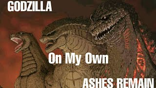 Godzilla tribute: ON MY OWN ASHES REMAIN
