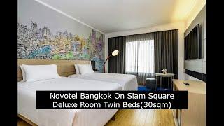 노보텔방콕 온 시암스퀘어 딜럭스룸 트윈베드 30 sqm