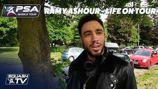 Squash: Ramy Ashour - Life on Tour