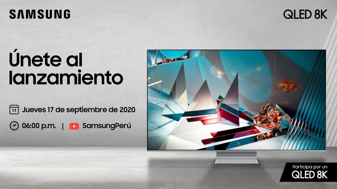 Lanzamiento - Samsung #QLED8K