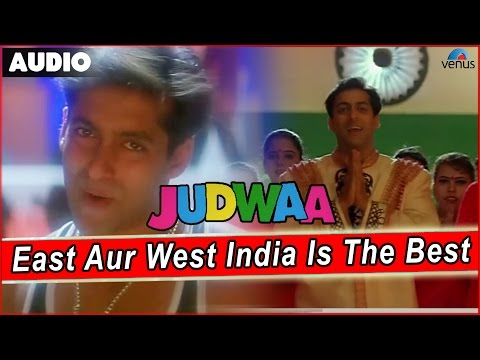 Judwaa : East Aur West India Is The Best Full Audio Song With Lyrics | Salman Khan |