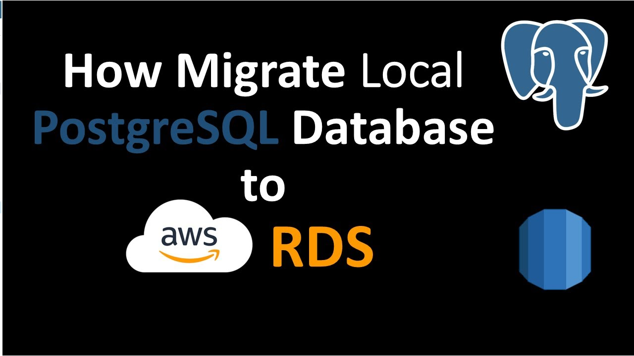How to Migrate Local PostgreSQL Database to AWS RDS