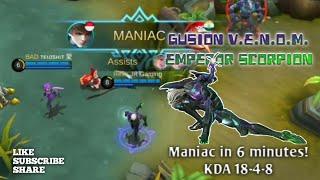 gusion venom emperor scorpion gameplay maniac in 6 minutes kda 18 4 8