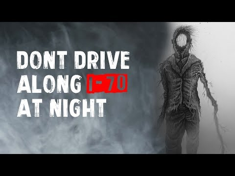 """Dont Drive Along I-70 At Night"" Creepypasta"