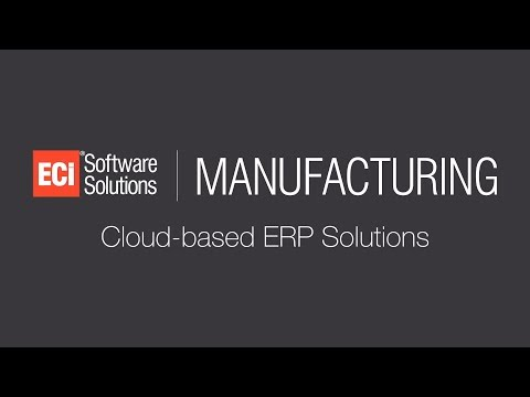 ECi Manufacturing ERP Solutions Video - 1:45 version