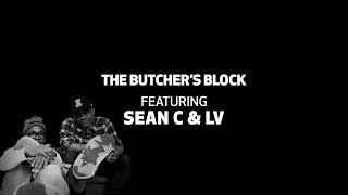 Repeat youtube video Sean C & LV - On Producing vs. Making a Beat | The Butcher's Block TV Ep. 20