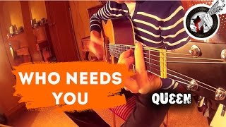 Who needs you (Queen) - fingerstyle guitar cover