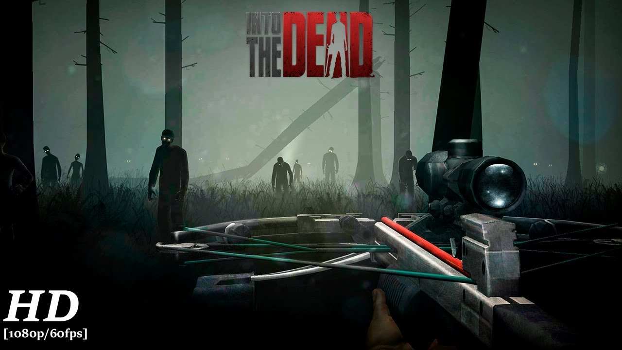 Into the Dead 2 5 6 for Android - Download
