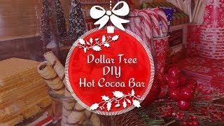 DIY DOLLAR TREE HOT COCOA BAR 2018 | Hot Cocoa Bar on a Budget