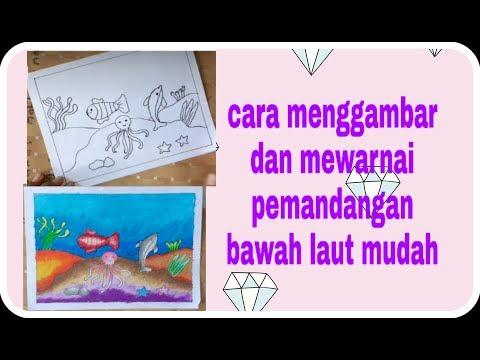 Cara menggambar dan mewarnai pemandangan bawah laut