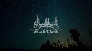 🌲 Atmospheric Black Metal 🌲
