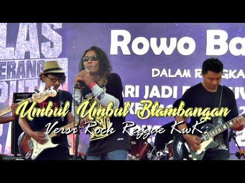 Umbul Umbul Blambangan Versi Rock Reggae KwK di Rowo Bayu Songgon
