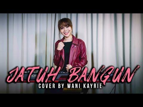 Jatuh Bangun - Haqiem Rusli feat Aman Ra (Cover by Wani Kayrie)