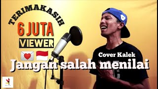 Download Jangan Salah menilai-Tagor Pangaribuan-Cover De nico / Mr.kalek Mp3