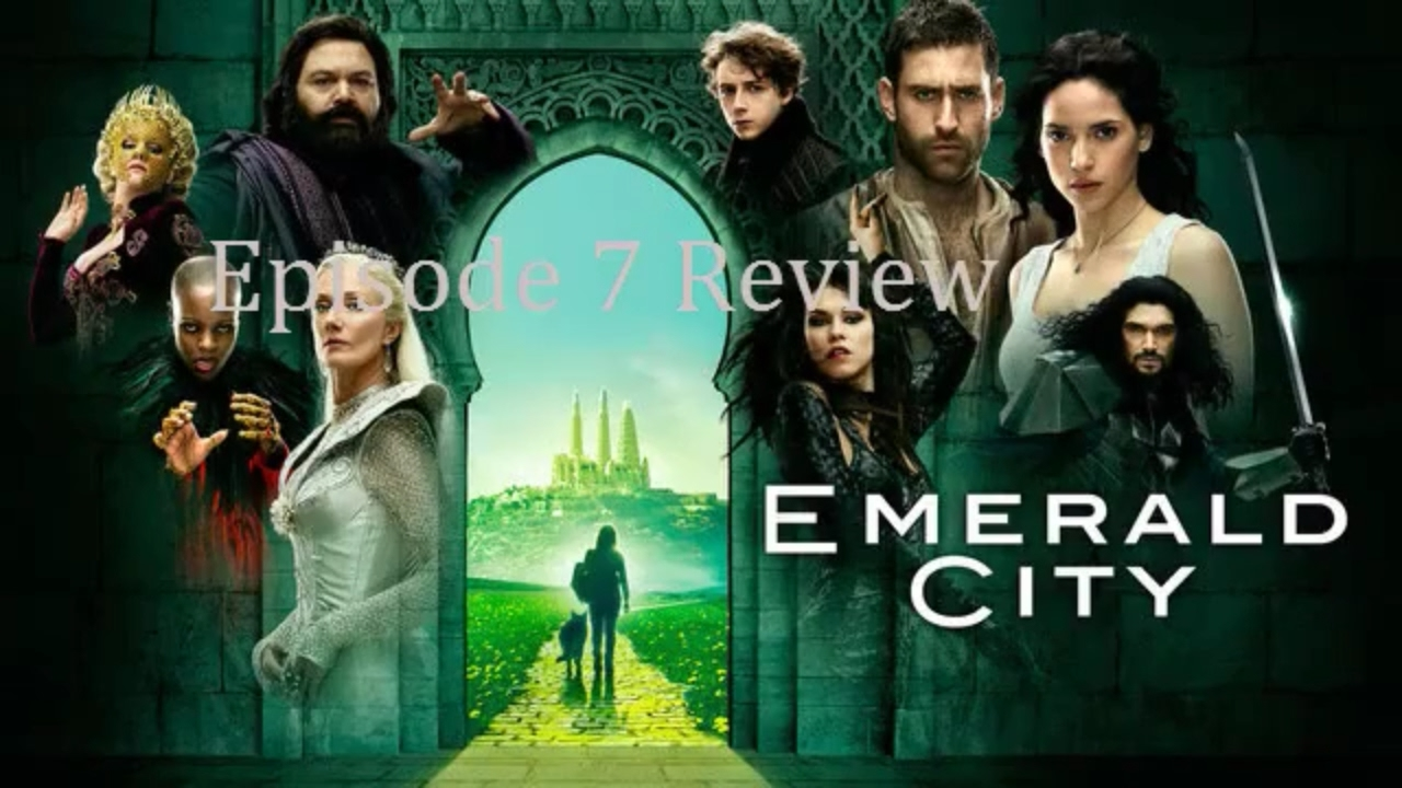 Download Emerald City Episode 7 Review