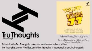 Prince Fatty, Nostalgia 77 - Seven Nation Army - Prince Fatty Meets Nostalgia 77