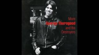 Watch George Thorogood  The Destroyers Just Cant Make It video