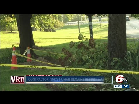 Utility worker finds human remains in Fort Wayne