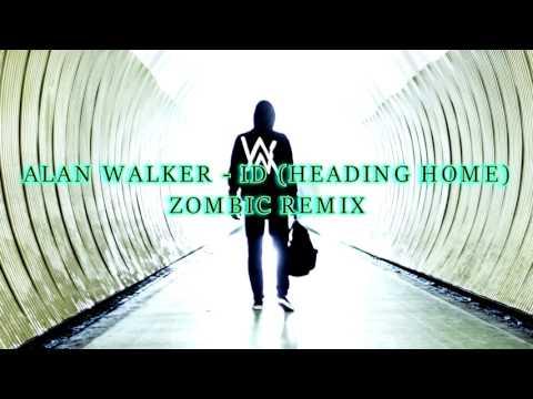 Alan Walker - ID (Heading Home) [ZOMBIC REMIX]