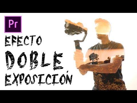 EFECTO DOBLE EXPOSICIÓN en vídeo [Premiere]