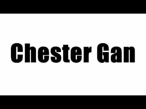 Chester Gan