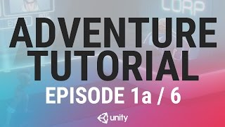 adventure game unity tutorial   phase 1a of 6   the player