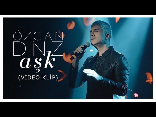 Özcan Deniz - Aşk (Klip)