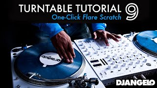 Turntable Tutorial 9 -  ONE CLICK FLARE ORBIT (Mixer Scratch Technique)