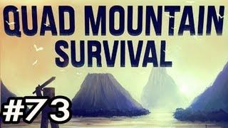 Minecraft: Quad Mountain Survival w/Nova Ep.73 - THE DANGER ZONE